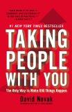 Lograr que la gente nos siga, La única manera de que sucedan cosas importantes, por David Novak