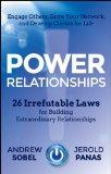 Relaciones poderosas, 26 leyes irrefutables para cultivar relaciones extraordinarias, por Andrew Sobel, Jerold Panas