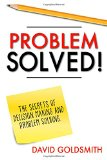 ¡Problema resuelto!, Secretos para tomar decisiones y resolver problemas, por David Goldsmith