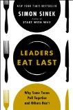 Los líderes comen de último , Por qué algunos equipos se integran mejor que otros, por Simon Sinek