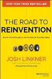 El camino a la reinvención, Cómo impulsar la disrupción y acelerar la transformación, por Josh Linkner