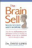 La venta cerebral, Cuando la ciencia se va de compras, por David Lewis
