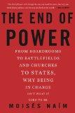 El fin del poder, Estar a cargo ya no es lo que solía ser, por Moises Naim