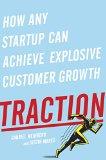 Tracción, Una guía para conseguir nuevos clientes, por Gabriel Weinberg, Justin Mares