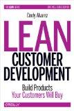 Desarrollo esbelto de clientes, Construir productos que los clientes quieran comprar, por Cindy Alvarez