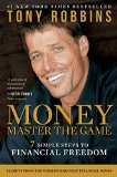 Dominar el juego del dinero, Siete pasos simples hacia la libertad financiera, por Anthony Robbins