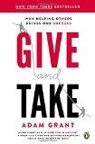 Dar y recibir, Un enfoque revolucionario para el éxito, por Adam M. Grant