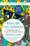 El Ascenso de los Robots, Tecnología y la amenaza de un futuro sin empleos, por Martin Ford