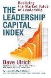 El Índice de Capital de Liderazgo, Cómo establecer el valor de mercado del liderazgo, por David Ulrich